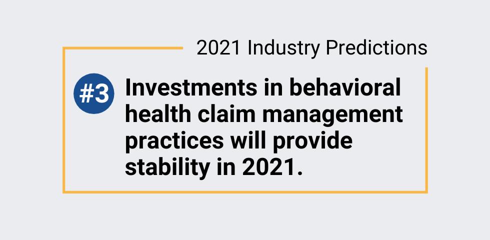 2021 Industry Predictions #3  – Behavioral health